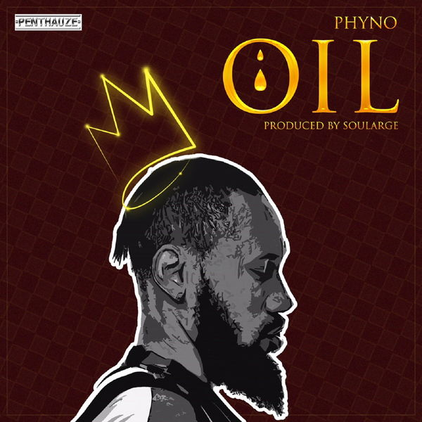 Phyno - OIL