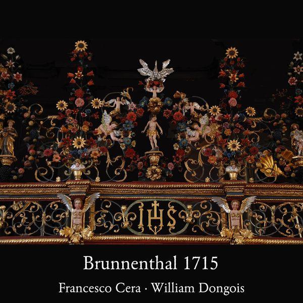 Francesco Cera - Brunnenthal 1715 - Music for Organ & Cornetto