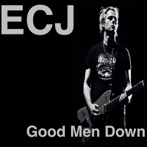 Ed Clayton-Jones - Good Men Down