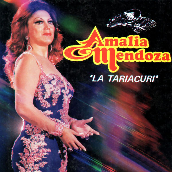 Amalia Mendoza - La Tariacuri