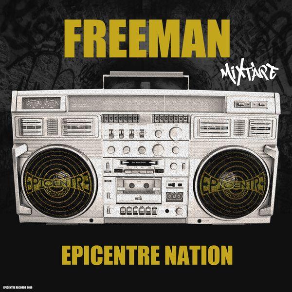 Freeman - Épicentre nation (Mixtape)