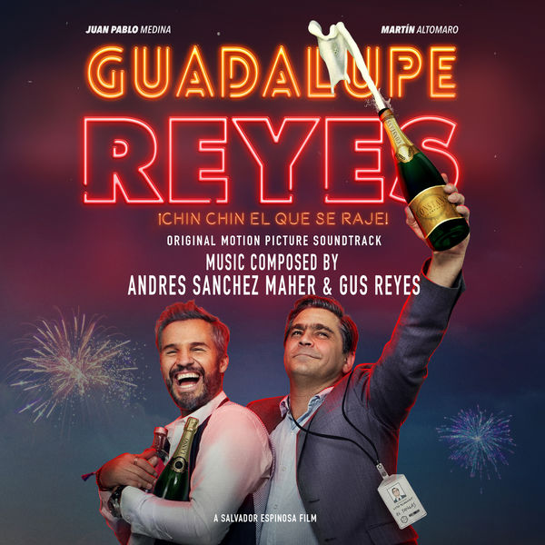 Gus Reyes - Guadalupe Reyes (Original Motion Picture Soundtrack)