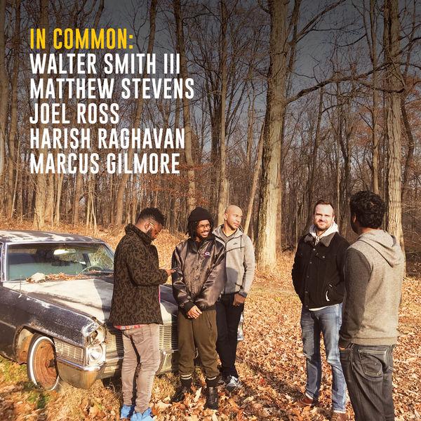 Matthew Stevens - In Common: Walter Smith III, Matthew Stevens, Joel Ross, Harish Raghavan & Marcus Gilmore