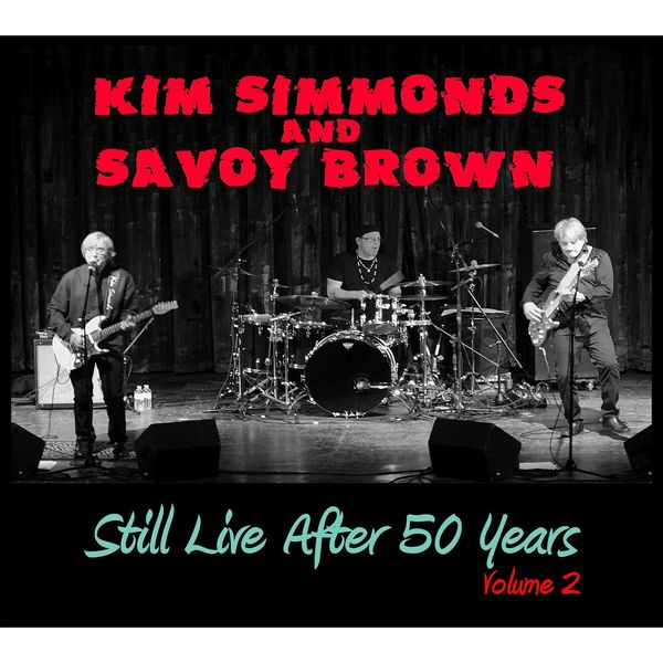 Kim Simmonds - Still Live After 50 Years Volume 2