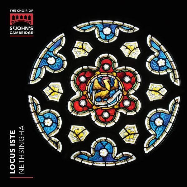 The Choir of St John's College, Cambridge Locus Iste