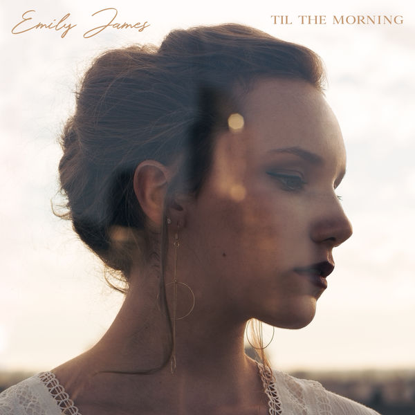 Emily James - Til the Morning