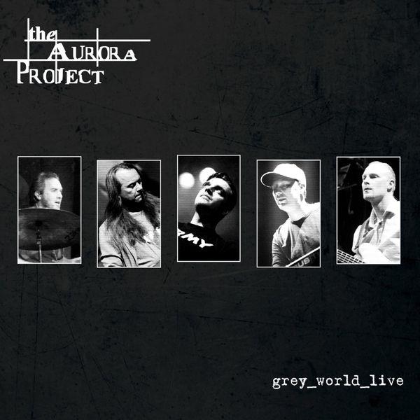 The Aurora Project - Grey World Live