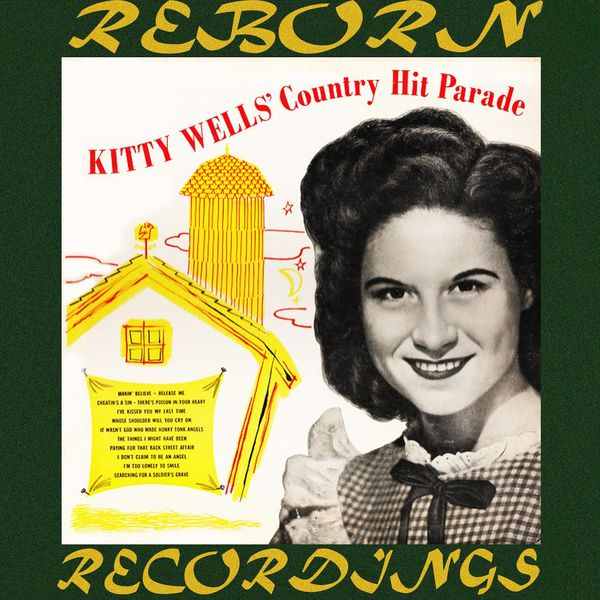 Kitty Wells - Country Hit Parade (HD Remastered)