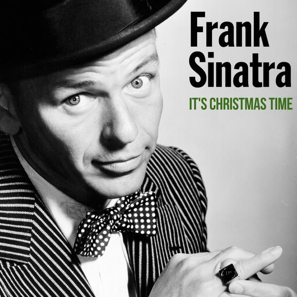 Frank Sinatra - It's Christmas Time