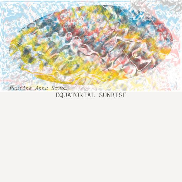 Pauline Anna Strom - Equatorial Sunrise
