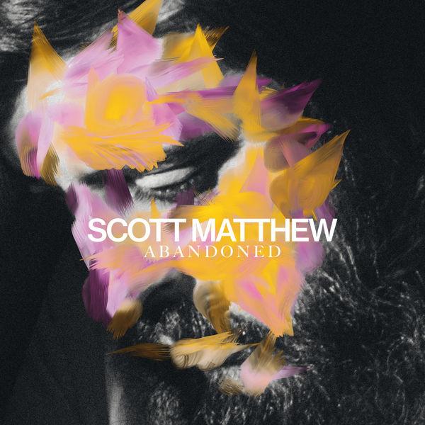 Scott Matthew - Abandoned