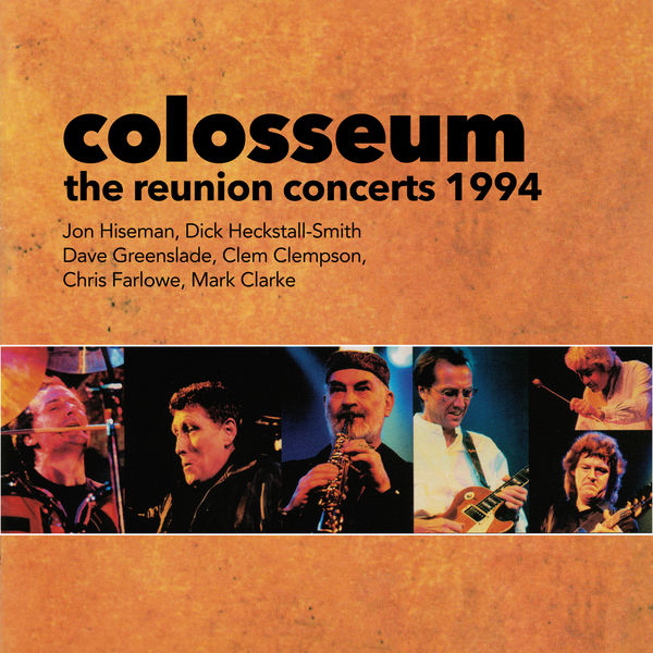 Colosseum - The Reunion Concerts 1994 (Live)