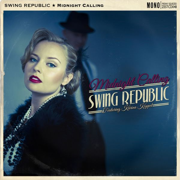 Swing Republic - Midnight Calling