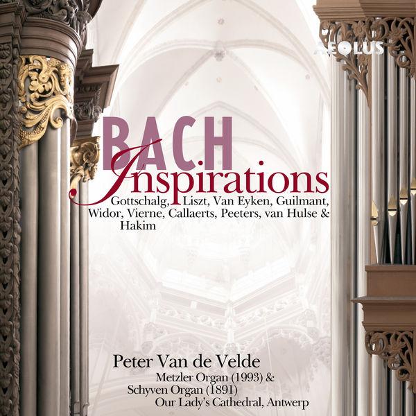 Peter Van De Velde - Bach Inspirations