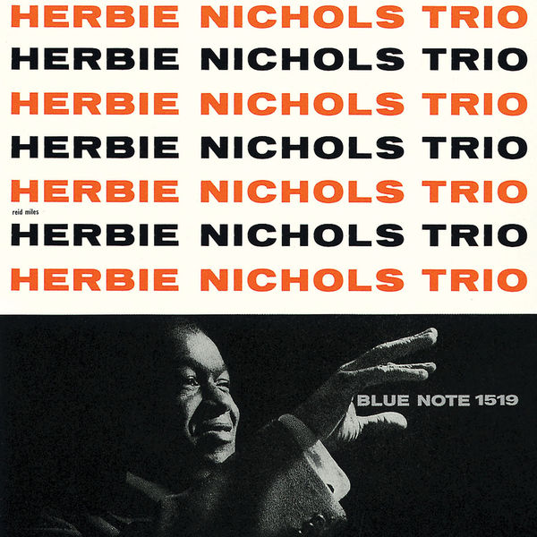Herbie Nichols - Herbie Nichols Trio