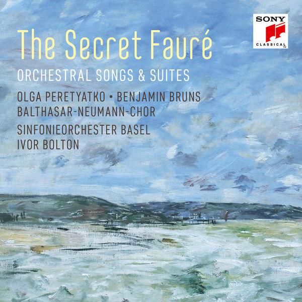 Olga Peretyatko - The Secret Fauré: Orchestral Songs & Suites