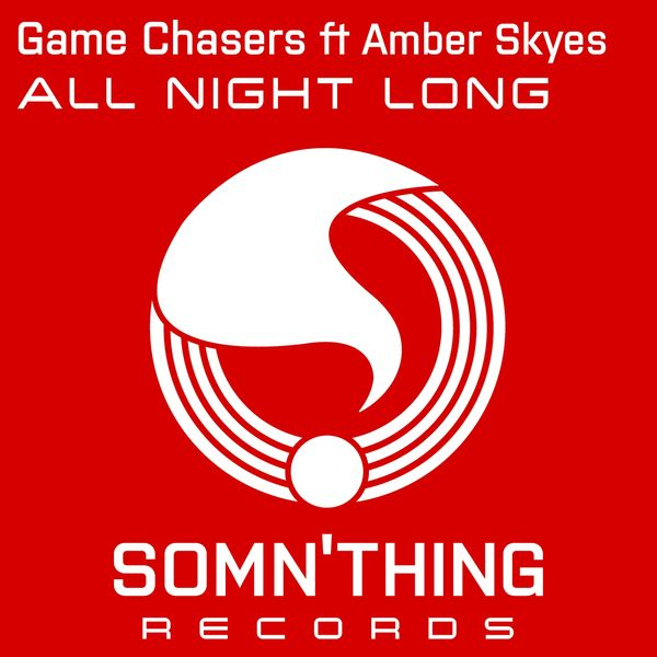 Game Chasers - All Night Long
