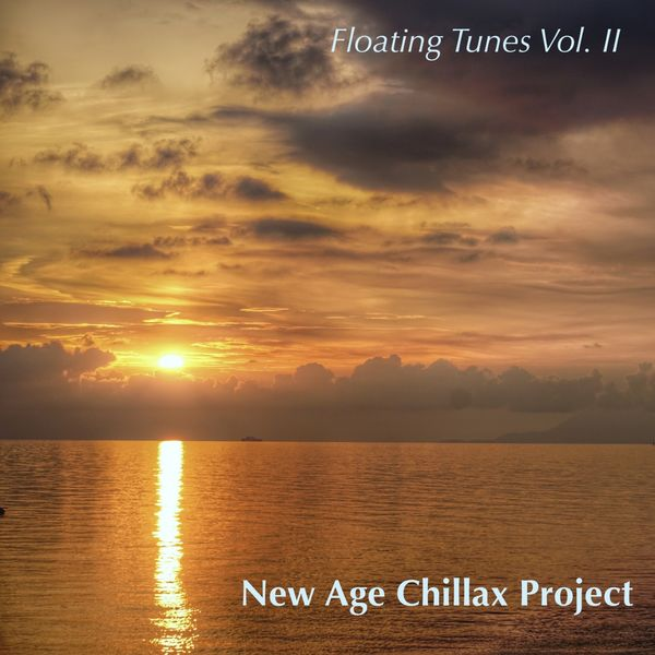 New Age Chillax Project - Floating Tunes, Vol. 2