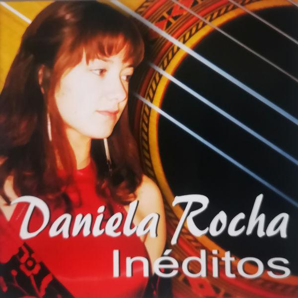 Daniela Rocha - Inéditos
