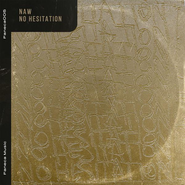 NAW - No Hesitation ile ilgili görsel sonucu