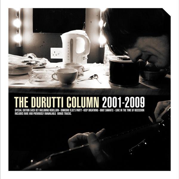 The Durutti Column|2001-2009
