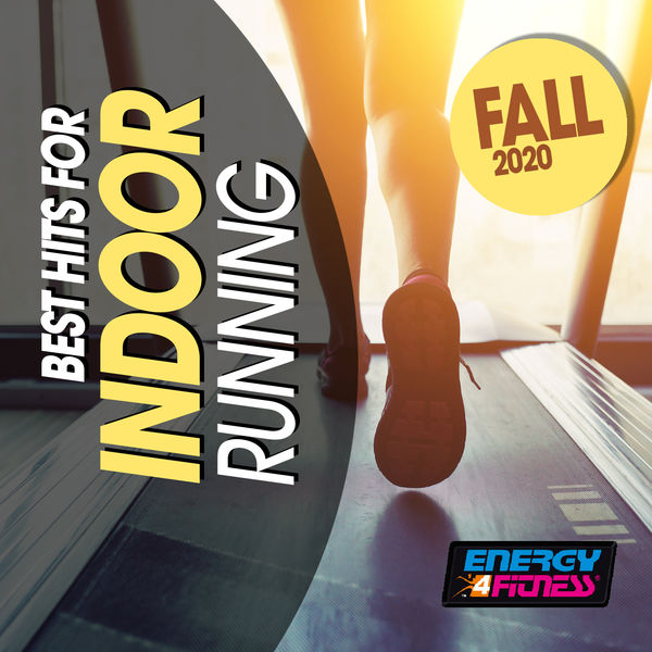 Various Artists - Best Hits For Indoor Running Fall 2020