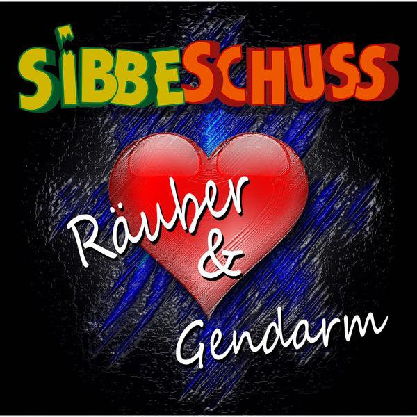 Sibbeschuss - Räuber un Gendarm