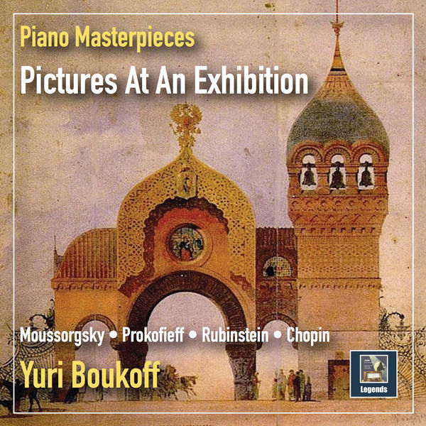 Yuri Boukoff - Piano Masterpieces: Pictures at an Exhibition (Remastered 2019)