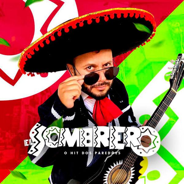 El Sombrero - O Hit dos Paredões