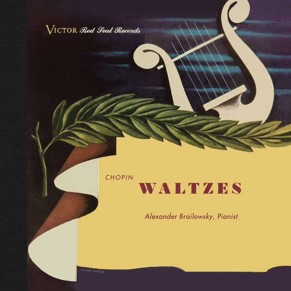 Alexander Brailowsky - Alexander Brailowsky Plays Chopin Waltzes (Remastered)