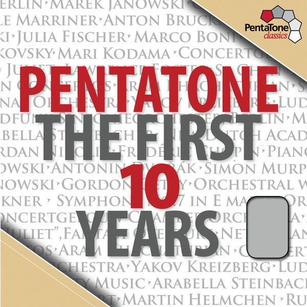 Concertgebouw Chamber Orchestra - Pentatone the First 10 Years