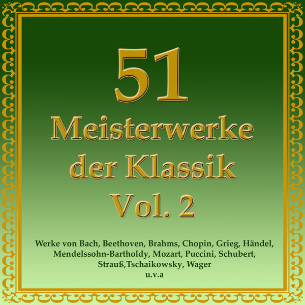 Das Große Klassik Orchester - 51 Meisterwerke der Klassik Vol. 2
