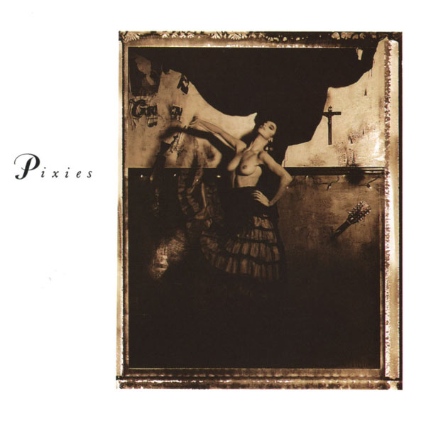 Pixies - Surfer Rosa (Remastered)