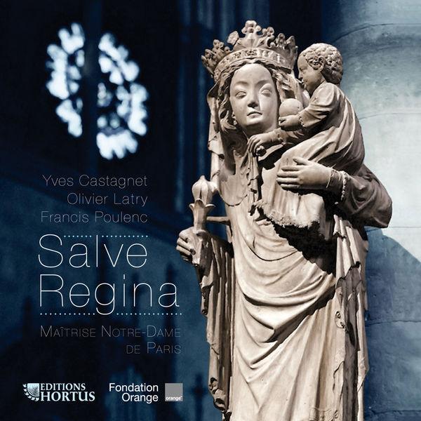 Olivier Latry - Castagnet, Latry & Poulenc: Salve Regina