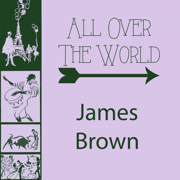 James Brown - All Over The World