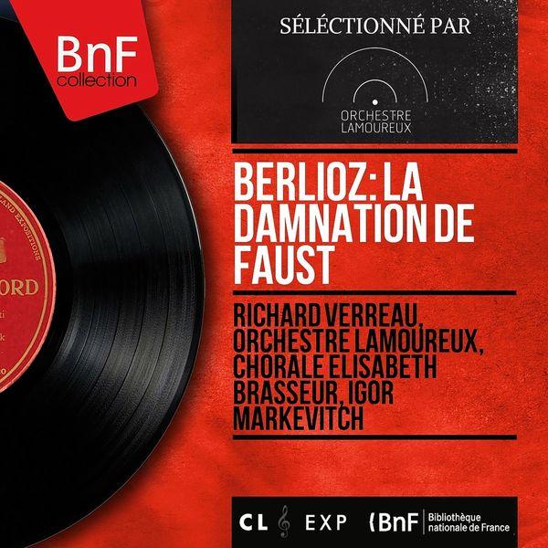 Igor Markevitch - Hector Berlioz : La Damnation de Faust (Stereo version)