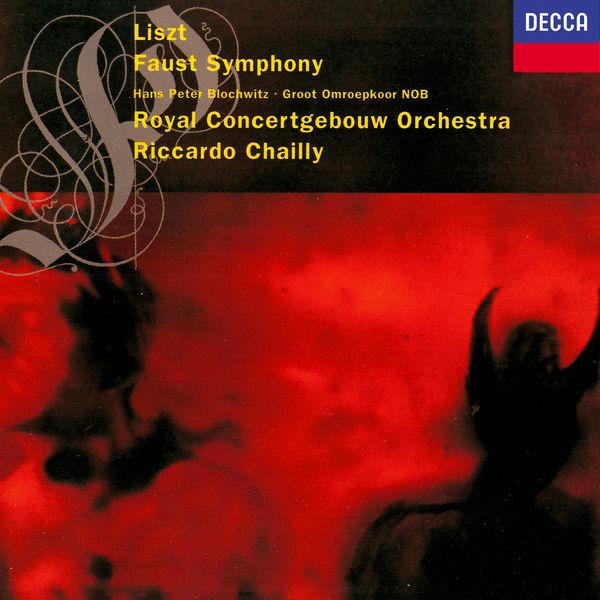 Riccardo Chailly - Liszt: A Faust Symphony