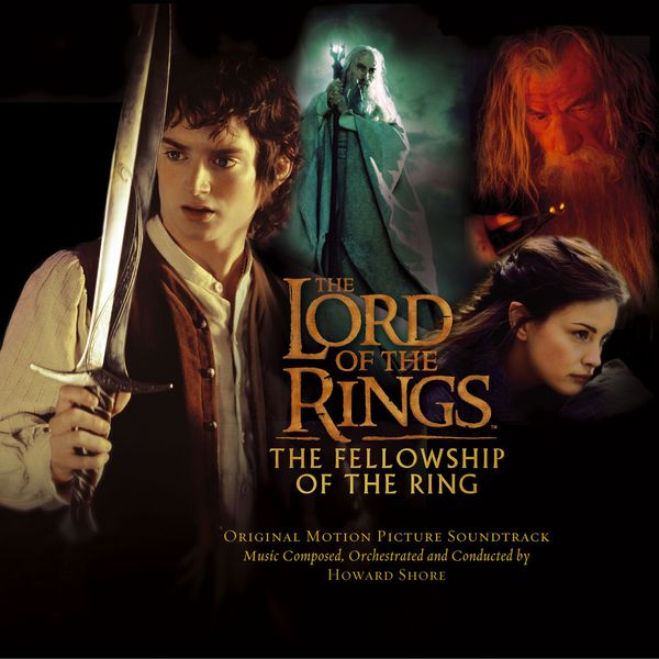 Various Artists - The Lord of the Rings: The Fellowship of the Ring (Original Motion Picture Soundtrack)