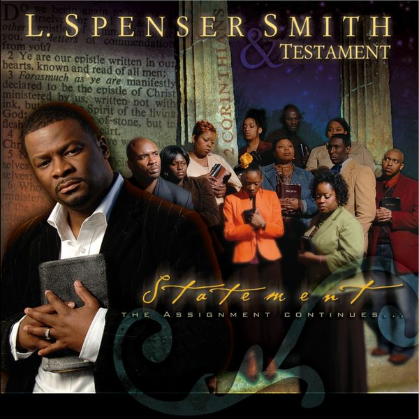 L. Spenser Smith & Testament - Statement