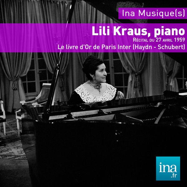 Lili Kraus - Récital Lili Kraus - Le Livre d'Or de Paris Inter (21 octobre 1959)