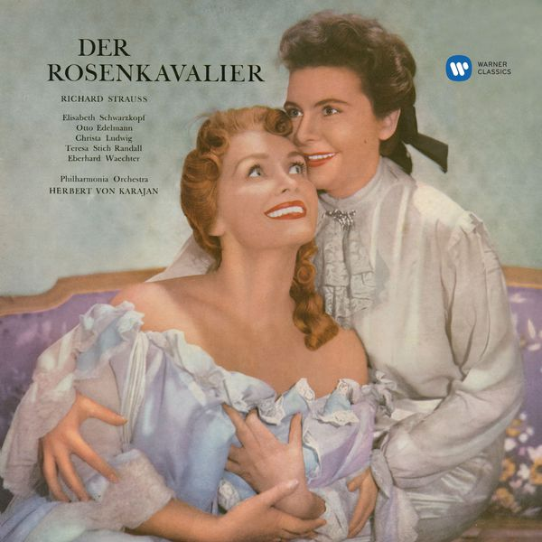 Herbert von Karajan - R. Strauss : Der Rosenkavalier (2017 Remastered)