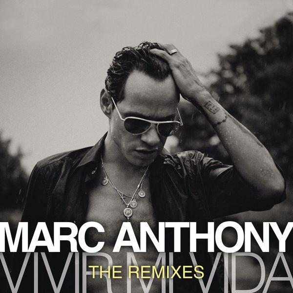 Marc Anthony - Vivir Mi Vida - The Remixes