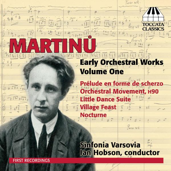 Sinfonia Varsovia - Oeuvres orchestrales de jeunesse (Volume 1)