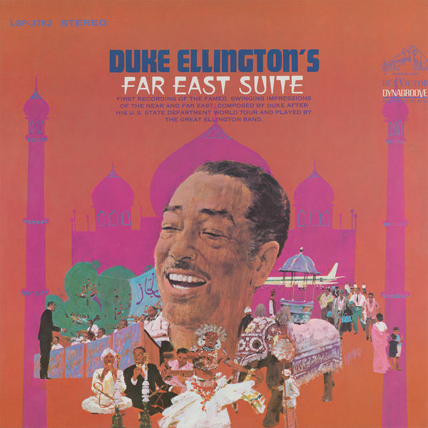 Duke Ellington and His Orchestra - Far East Suite (Remastered)