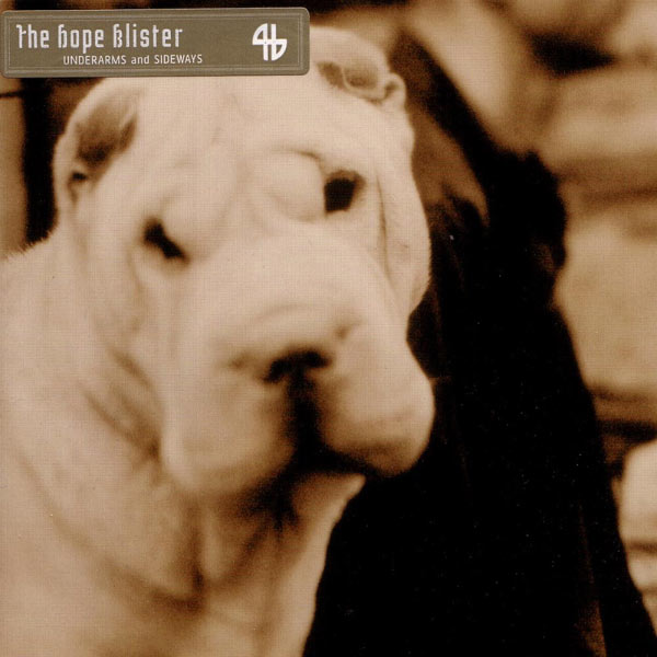 The Hope Blister - Underarms & Sideways
