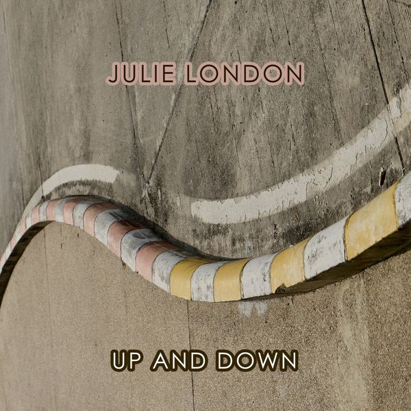 Julie London - Up And Down