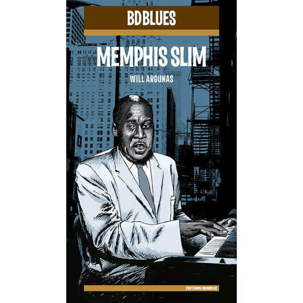 Memphis Slim - BD Music Presents Memphis Slim