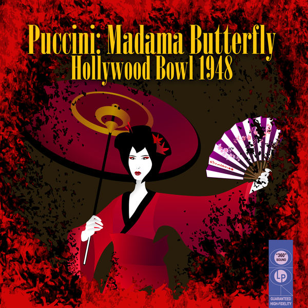 Hollywood Bowl Orchestra - Puccini: Madama Butterfly - Hollywood Bowl 1948