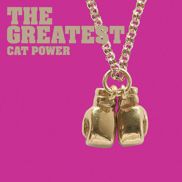 Cat Power|The Greatest