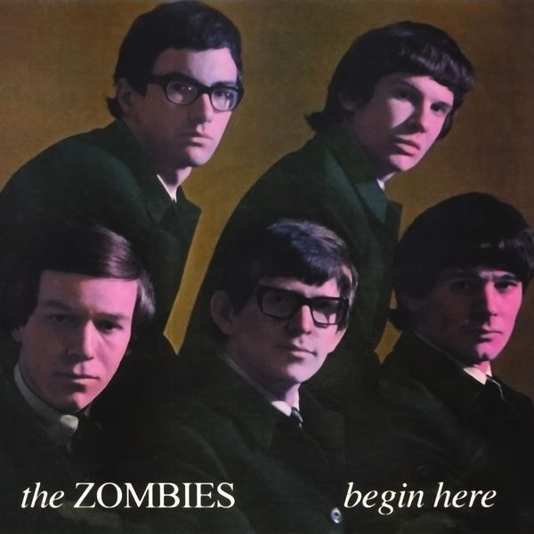 The Zombies|Begin Here